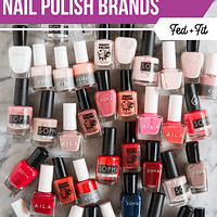 The Best Non Toxic Nail Polish Brands 4 To Avoid Fed Fit