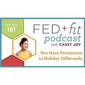 Ep. 181: You Have Permission to Holiday Differently