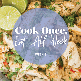 Cook Once Meal Plan: Week 3