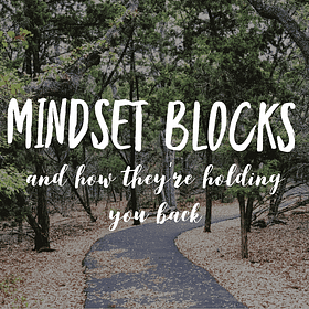 5 Mindset Blocks That Are Keeping You From Reaching Your Health Goals