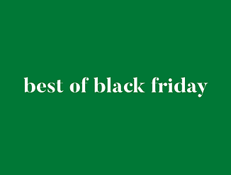 """green square with """"best of Black Friday"""" text"""