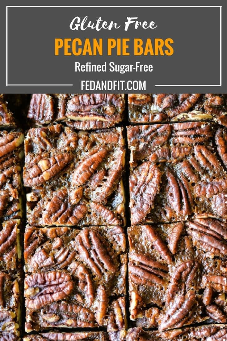 These pecan pie bars are gluten and refined sugar-free and combine traditional pecan pie filling with a buttery shortbread crust. They are perfect to impress your guests this holiday season! | Fed & Fit